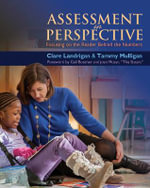Assessment in Perspective : Focusing on the Readers Behind the Numbers - Clare Landrigan