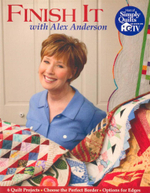 Finish it with Alex Anderson : 6 Quilt Projects - Choose the Perfect Border - Options for Edges - Alex Anderson
