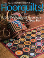 Floorquilts : Fabric Decoupaged Floorcloths - No-Sew Fun - Ellen Highsmith Silver