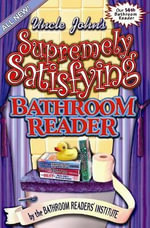 Uncle Johns Supremely Satisfying Bathroom Reader - BATHROOM READER'S INSTITUTE