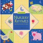Nursery Rhymes : Well-Loved Verses to Share - Susie Lacome