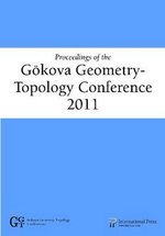 Proceedings of the Gokova Geometry-Topology Conference 2011 : Student Solutions Manual