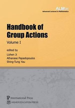 Handbook of Group Actions : Advanced Lectures in Mathematics