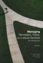 Managing Recreation, Parks and Leisure Services : An Introduction - Christopher R. Edginton