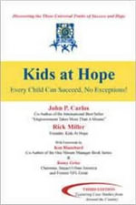 Kids at Hope : Every Child Can Succeed - NO EXCEPTIONS - John P. Carlos