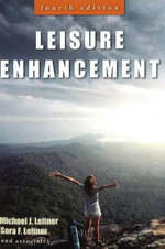 Leisure Enhancement - Michael J. Leitner