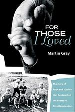 For Those I Loved - Martin Gray
