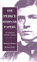 The Peirce Seminar Papers: v. 2, 1994 : Annual of Semiotic Analysis