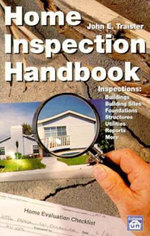 Home Inspection Handbook : Security/Fire Alarm Systems - John E. Traister