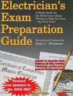Electrician's Exam Preparation Guide : Based on the 2008 NEC - John E Traister