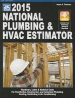 National Plumbing & HVAC Estimator 2015 - James A Thomson