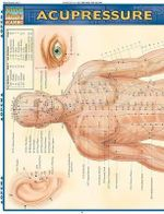 Acupressure : Reference Guide - BarCharts, Inc.
