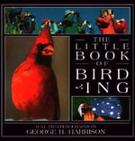 The Little Book of Birding - George H Harrison