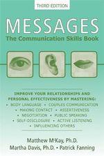 Messages : The Communication Skills Book - Matthew McKay