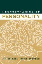 Neurodynamics of Personality - Jim Grigsby