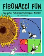 Fibonacci Fun : Fascinating Activities with Intriguing Numbers - Trudi Garland