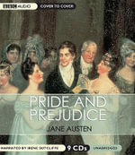 Pride and Prejudice : Cover to Cover Classics - Jane Austen
