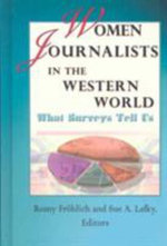 Women Journalists in the Western World : What Surveys Tell Us