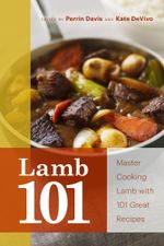 Lamb 101 : Master Lamb with 101 Great Recipes