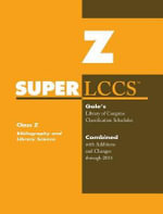 SUPERLCCS 14 Schedule Z : Bibliography & Library Science