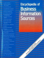 Encyclopedia of Business Information Sources : Encyclopedia of Business Information Sources