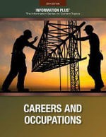 Careers and Occupations : Looking to the Future