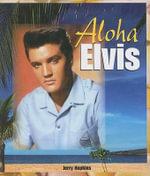 Aloha Elvis - Jerry Hopkins