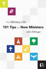 The Ministry Life : Letters from a Grandfather to the Grandchildren He... - John Killinger
