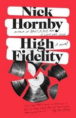 High Fidelity : a Novel - Nick Hornby