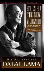 Ethics for the New Millennium : His Holiness the Dalai Lama - Dalai Lama