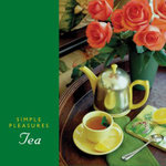 Simple Pleasures of Tea - Susannah Seton