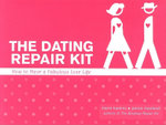 Dating Repair Kit : How to Have a Fabulous Love Life - Marni Kamins