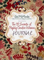 112 Secrets of Highly Creative Women Journal - Gail McMeekin