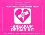 The Break-up Repair Kit : How to Heal Your Broken Heart - Marni Kamins