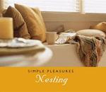 Simple Pleasures Nesting
