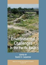 Environmental Challenges in the Pacific Basin : Annals of the New York Academy of Science (Hardcover) - David O. Carpenter
