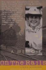 On the Rails : A Memoir - Linda Niemann