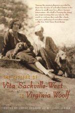 The Letters of Vita Sackville West to Virginia Woolf - Louise De Salvo