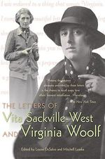 The Letters of Vita Sackville-West and Virginia Woolf - Vita Sackville-West