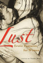Lust : Women's Erotic Fantasies