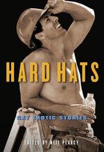 Hard Hats : Gay Erotic Stories