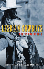 Lesbian Cowboys : Erotic Adventures