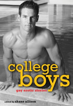 College Boys : Gay Erotic Stories