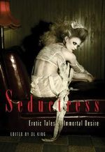 Seductress : Erotic Tales of Immortal Desire, Paranormal Gothic
