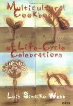Multicultural Cookbook of Life-cycle Celebrations - Lois Sinaiko Webb