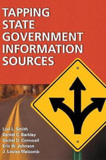 Tapping State Government Information Sources - Lori L. Smith