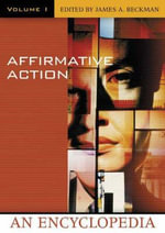 Affirmative Action : An Encyclopedia - Beckman