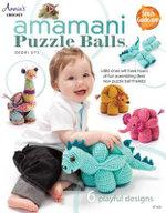 Amamani Puzzle Balls : Annie's Crochet - Dedri Uys