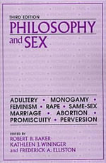 Philosophy and Sex : What They Don't Want You to Know