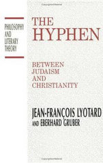 The Hyphen : Between Judaism and Christianity